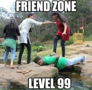 You are deep in the friendzone and you aren't gettingout.