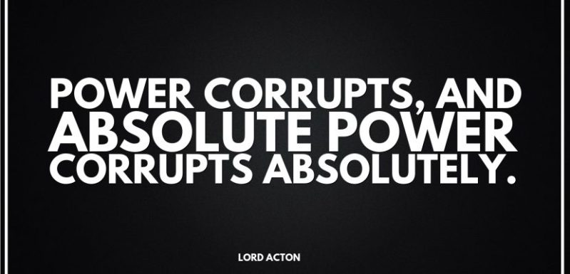 a-problem-with-politicians-absolute-power-corrupts-830x400